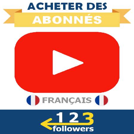 Acheter des Abonnés Youtube Français