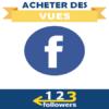 Acheter des Vues Facebook