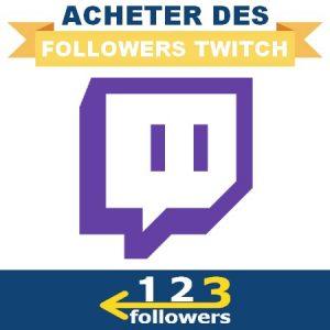 Acheter des Followers Twitch
